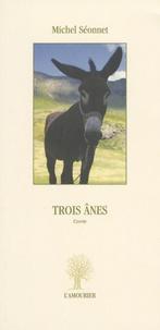 Michel Séonnet - Trois ânes.