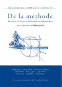 De la méthode- Recherches en histoire et philosophie des mathématiques - Michel Serfati |