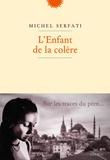 Michel Serfati - L'enfant de la colère.