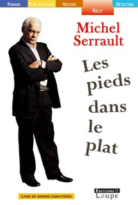 Michel Serrault - Les pieds dans le plat.