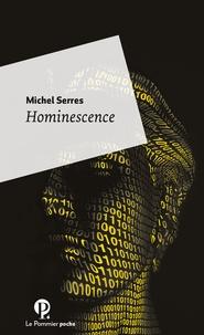 Hominescence - Michel Serres |