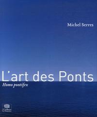 Feriasdhiver.fr L'art des Ponts - Homo pontifex Image