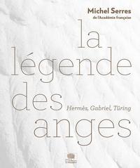 La légende des anges - Hermès, Gabriel, Turing.pdf