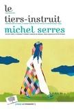 Michel Serres - Le Tiers-Instruit.