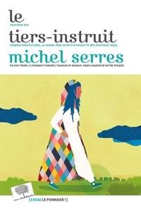 Téléchargement gratuit d'un livre audio en anglais Le Tiers-Instruit par Michel Serres 9782746517646 en francais PDB DJVU PDF