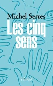 Les cinq sens - Michel Serres |