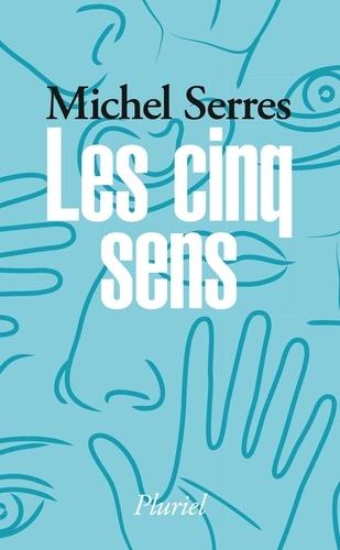 Michel Serres - Les cinq sens.