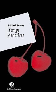 Michel Serres - Temps des cerises.