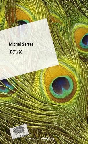 Michel Serres - Yeux.