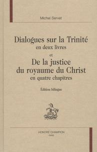 Deedr.fr Dialogues sur la Trinité en deux livres et De la justice du royaume du Christ en quatre chapitres Image