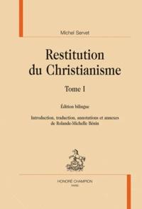 Michel Servet - Restitution du Christianisme - 2 volumes, édition bilingue français-latin.