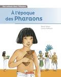 Michel Sethus - A l'époque des Pharaons.