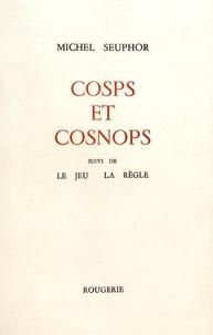 Michel Seuphor - Gosps et Cosnops - Suivi de Le jeu, la règle.