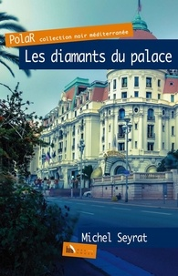 Michel Seyrat - Les diamants du palace.