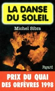 Michel Sibra - La danse du soleil.