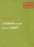 Michel Siggen - La science a-t-elle réponse à tout ?.