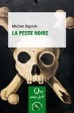 Michel Signoli - La peste noire.