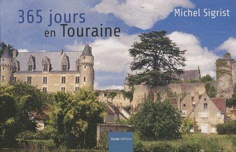 Michel Sigrist - 365 jours en touraine.