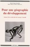 Michel Simeu Kamdem et Paul Tchawa - Pour une géographie du développement - Autour de la recherche de Georges Courade.