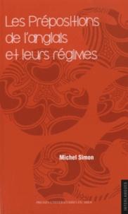 Michel Simon - Les prépositions de l'anglais et leurs régimes.