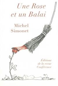 Michel Simonet - Une rose et un balai.