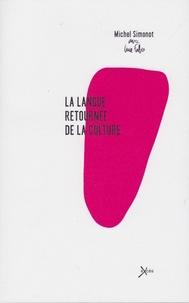 Michel Simonot - La langue retournée de la culture.