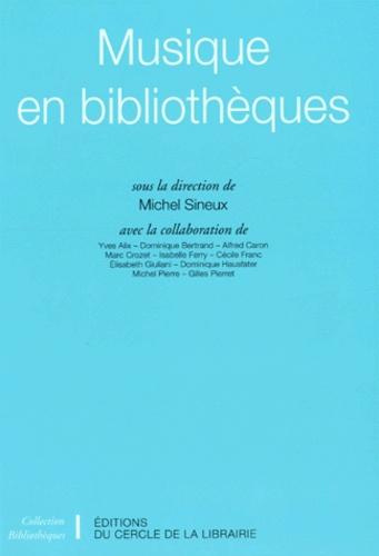 Michel Sineux - Musique en bibliothèques.