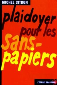 Michel Sitbon - Plaidoyer pour les sans-papiers.