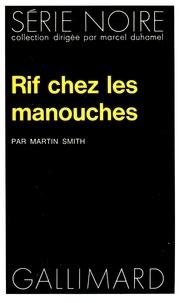 Michel Smith - Rif chez les manouches.