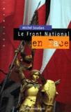 Michel Soudais - Le Front national en face.