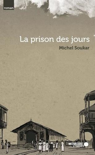 La prison des jours