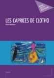 Michel Spielmann - Les Caprices de Clotho.