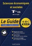 Michel Stambouli et Vanessa Garnier - Sciences économiques et sociales Terminale ES - Le guide.