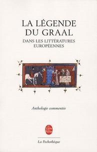 Michel Stanesco - La légende du Graal dans les littératures européennes.