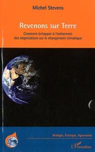 Revenons sur Terre - Comment échapper à lenlisement des négociations sur le changement climatique.pdf