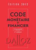 Michel Storck et Jérôme Lasserre Capdeville - Code monétaire et financier commenté 2012. 1 Cédérom