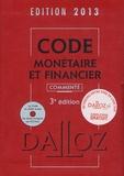 Michel Storck et Jérôme Lasserre Capdeville - Code monétaire et financier commenté 2013. 1 Cédérom