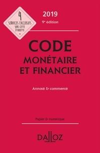 Michel Storck et Jérôme Lasserre Capdeville - Code monétaire et financier - Annoté & commenté.