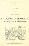 Michel Strickmann - Le taoïsme du Mao Chan - Chronique d'une révélation.