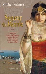 Michel Subiela - Stupeur du monde.