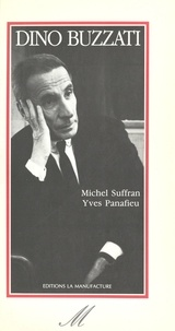 Michel Suffran et Yves Panafieu - Dino Buzzati.
