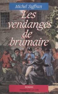 Michel Suffran - Les Vendanges de brumaire.