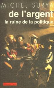 De la domination. Tome 2, De largent, la ruine de la politique.pdf