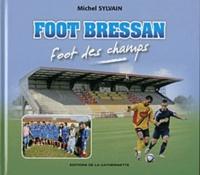 Michel Sylvain - Foot bressan foot des champs.