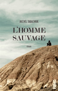 Michel Tabachnik - L'homme sauvage.