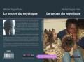 Michel Tagne Foko - Le secret du mystique.