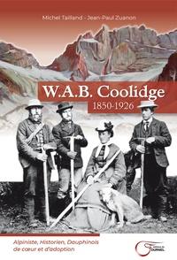 Michel Tailland et Jean-Paul Zuanon - W.A.B. Coolidge.