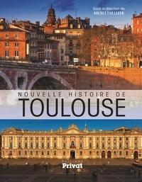 Michel Taillefer - Nouvelle histoire de Toulouse.