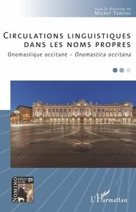 Michel Tamine - Circulations linguistiques dans les noms propres - Onomastique occitane.
