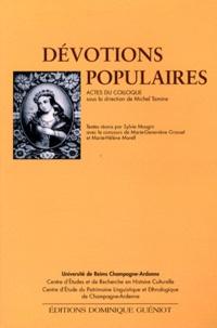 Michel Tamine - Dévotions populaires.